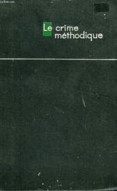 Le Crime Methodique - Couverture - Format classique