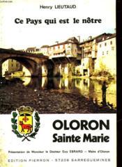 Ce Pays Qui Est Le Notre - Oloron Ste Marie - Couverture - Format classique