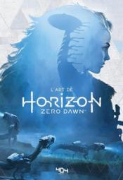 Vente livre :  L'art d'Horizon Zero Dawn  - Collectif - Paul Davies