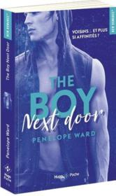 Vente livre :  The boy next door  - Penelope Ward