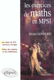 Les Exercices De Maths En Mpsi Un Choix De 412 Exercices Corriges Index Des Notions Et Definitions - Intérieur - Format classique