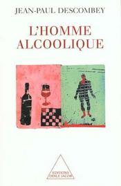 L'homme alcoolique - Intérieur - Format classique