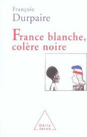 France blanche, colère noire - Intérieur - Format classique