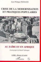 Crise de la modernisation et pratiques populaires au Zaïre et en Afrique - Couverture - Format classique