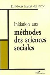 Initiation Aux Methodes Des Sciences Sociales - Intérieur - Format classique