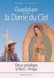 Dame du ciel guadalupe mexique - Couverture - Format classique