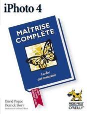 Iphoto 4 Maitrise Complete - Couverture - Format classique