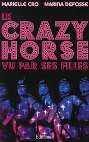 Le crazy horse ... vu par ses filles - Intérieur - Format classique