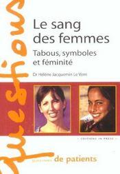 Le Sang Des Femmes ; Tabous, Symboles Et Feminite - Intérieur - Format classique