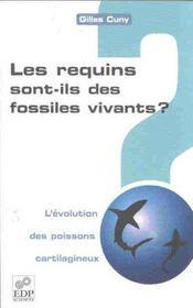 Les requins sont-ils des fossiles vivants ; l'evolution des poissons cartilagineux - Intérieur - Format classique