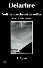 Nuit De Marches Et De Veilles - Couverture - Format classique