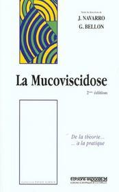 La Mucoviscidose De La Theorie A La Pratique ; 2e Edition - Intérieur - Format classique