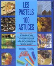 100 Astuces Les Pastels - Intérieur - Format classique