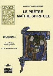 Le pretre maitre spirituel - Couverture - Format classique
