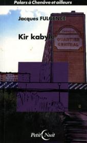 Kir kabyle ; polar a chenove - Couverture - Format classique