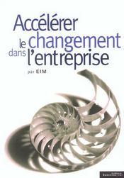 Accelerer le changement dans l'entreprise - Intérieur - Format classique