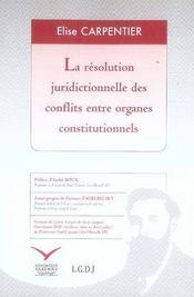 La résolution juridictionnelle des conflits entre organes constitutionnels - Intérieur - Format classique