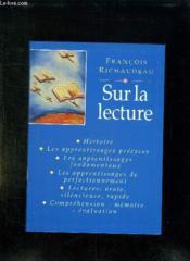 Sur La Lecture. - Couverture - Format classique