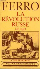 La Revolution Russe De 1917. Collection Champ N° 24 - Couverture - Format classique