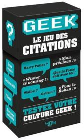 Vente livre :  Geek ; le jeu des citations  - Collectif - Mathias Lavorel