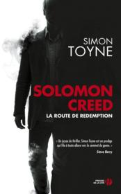 Vente  Solomon Creed ; la route de rédemption  - Simon Toyne