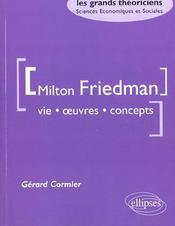 Milton Friedman Vie Oeuvres Concepts - Intérieur - Format classique