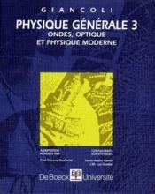 Physique générale t.3 ; ondes, optique et physique moderne - Couverture - Format classique