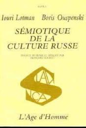 Semiotique De La Culture Russe - Couverture - Format classique