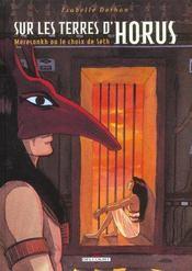 Sur les terres d'Horus t.2 ; Meresankh ou le choix de Seth - Intérieur - Format classique