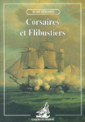 Corsaires et flibustiers - Couverture - Format classique