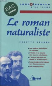 Le roman naturaliste ; Bac 2000 ; 1ère L, ES, S, STT - Couverture - Format classique