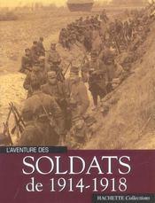 L'Aventure Des Soldats De 1914-1918 - Intérieur - Format classique
