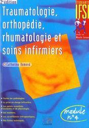 Traumatologie, Orthopedie, Rhumatologie Et Soins Infirmiers 2eme Edition - Intérieur - Format classique