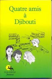 Quatre amis à Djibouti - Couverture - Format classique