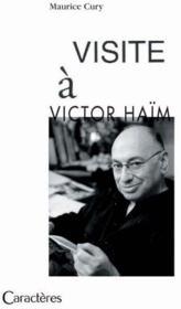 Visite à Victor Haïm - Couverture - Format classique