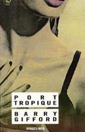 Port tropique - Couverture - Format classique