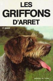 Les Griffons D'Arret - Couverture - Format classique