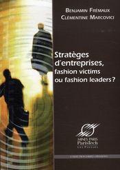 Stratèges d'entreprises, fashion victims ou fashion leaders ? - Intérieur - Format classique