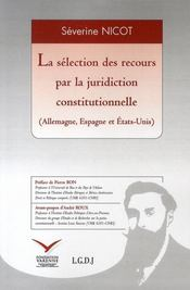 La sélection des recours par la juridiction constitutionnelle (allemagne, espagne et états-unis) - Intérieur - Format classique