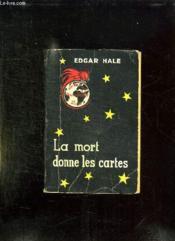 La Mort Donne Les Cartes. - Couverture - Format classique
