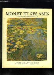 Monet Et Ses Amis. - Couverture - Format classique