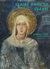 Claire Dans La Clarte. Bibliotheque Ecclesia N° 72 - Couverture - Format classique