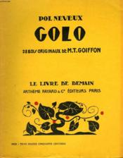 Golo. 28 Bois Originaux De M.T. Goiffon. Le Livre De Demain N° 142. - Couverture - Format classique