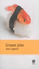 Vente  Grosses joies  - Jean Cagnard