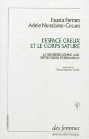 Espace Creux Et Le Corps Sature - Couverture - Format classique