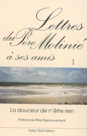Lettres Du Pere Molinie A Ses Amis - Tome 1 - Couverture - Format classique