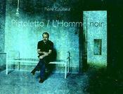 Pistoletto ; L'Homme Noir - Intérieur - Format classique