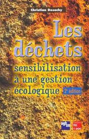 Les dechets sensibilisation a une gestion ecologique ; 2e edition - Intérieur - Format classique