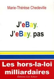 J'ebay j'ebay pas ; les hors-la-loi milliardaires - Intérieur - Format classique