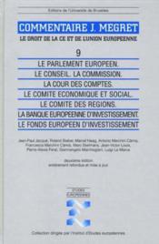 Le Parlement Europeen. Le Conseil. La Commission. La Cour Des Comptes - Couverture - Format classique